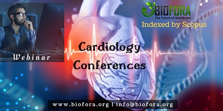 Biofora - Global Cardiology and Healthcare Summit tickets