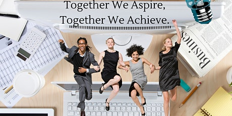 Together We Aspire, Together We ALL Achieve! tickets