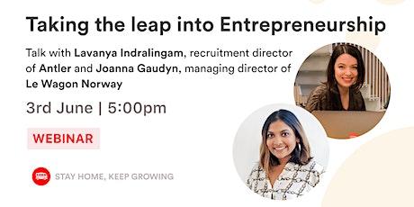 [WEBINAR] Taking the leap into Entrepreneurship tickets