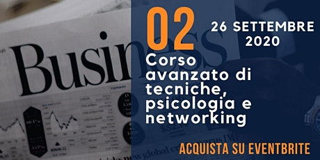 School of Sales - 2° Parte - Corso avanzato di tecniche, psicologia e networking tickets