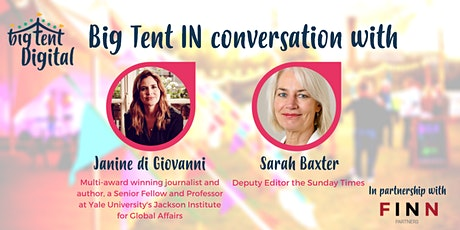 Big Tent IN Conversation With Janine di Giovanni and Sarah Baxter tickets