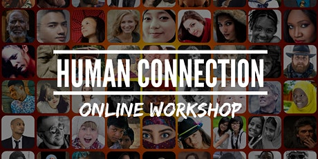 Human Connection - Online Workshop tickets