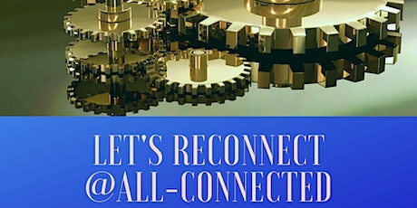 Let's reconnect @ All-Connected tickets