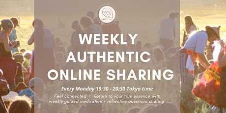 Weekly Authentic Sharing (ZOOM) tickets