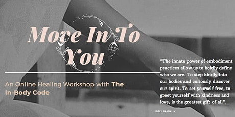 Move In To You - A Healing Workshop tickets