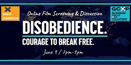Climate Activism  Film Screening - Disobedience: Courage to Break Free tickets