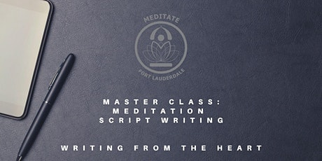 Master Class:  Script Writing for Meditation, Guided Imagery and Hypnosis tickets