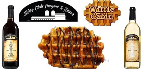 Waffle Cabin at Bishop Estate Memorial Day and National Wine Day! tickets