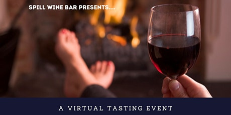 Spill Wine Bar presents - Father's Day - A Virtual Wine Tasting Event tickets