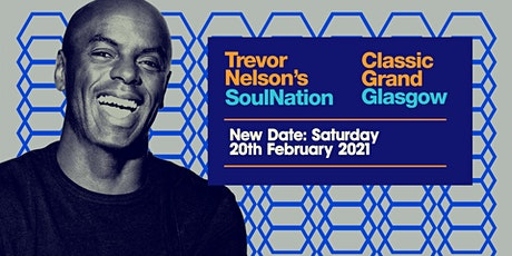 Trevor Nelson's Soul Nation Glasgow tickets