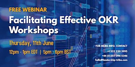 Facilitating Effective OKR Workshops Tickets