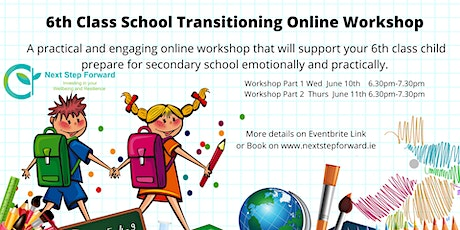 6th Class School Transitioning from Primary to Secondary School tickets