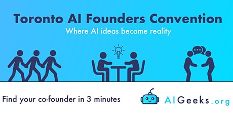 Toronto AI Founders Convention - Second Edition tickets