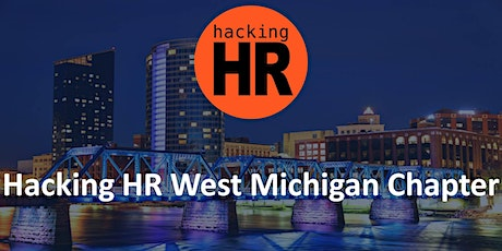 Hacking HR West Michigan Chapter tickets