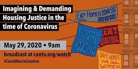 Imagining & Demanding Housing Justice in the time of Coronavirus tickets