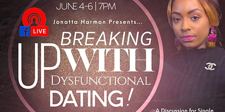 Breaking up with Dysfunctional Dating! - 3-Day Challenge tickets