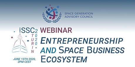 ISSC2 Webinar: Entrepreneurship and Space Business Ecosystem tickets