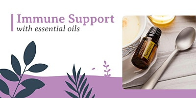 Immune Support With Essential Oils (Online)