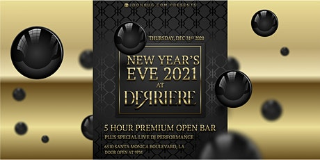 Derriere NYE '21  NEW YEAR'S EVE PARTY tickets