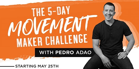 Movement Maker Challenge  - Growing Your Business With Facebook Challenges tickets