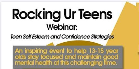 Teen Self Esteem and Confidence Strategies tickets