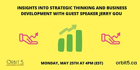 Insights into Strategic Thinking and Business Development with Guest Speaker Jerry Gou tickets