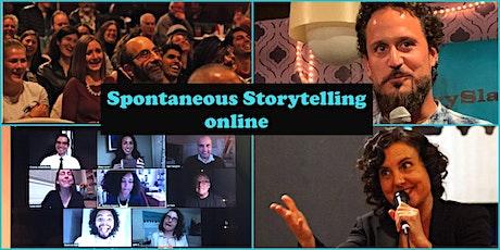 Spontaneous Storytelling - LIVE via Zoom! tickets