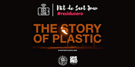 Nit de Sant Joan #ResiduZero [ONLINE]: The Story of Plastic tickets