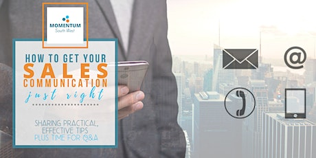 How to get your sales communication just right - interactive webinar tickets