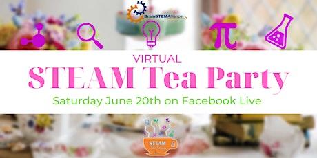 Virtual STEAM Tea Party tickets