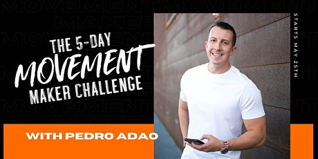 5 Day FREE Online Challenge: How To Start a Movement- using Challenges tickets