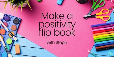 INC360   Make A Positivity Flipbook tickets