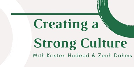 Creating Strong Cultures & Redefining Success tickets