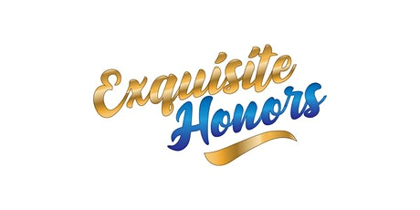 2nd Annual Exquisite Honors tickets