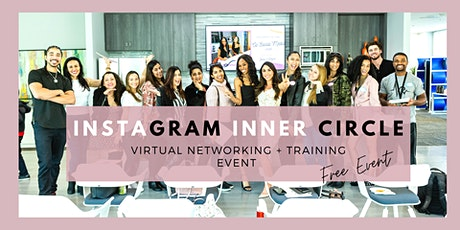 Free Instagram Inner Circle Virtual Networking + Training Event: Transform your Instagram and Create a Consistent Strategy tickets