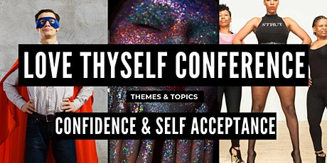 ONLINE The Love Thyself Conference :: Confidence & Self-Acceptance tickets