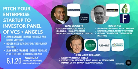 Pitch Your Enterprise Startup to Investor Panel of VCs and Angels tickets
