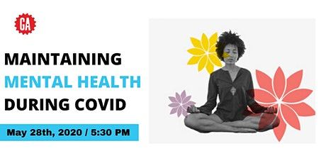 MAINTAINING MENTAL HEALTH DURING COVID-19 tickets