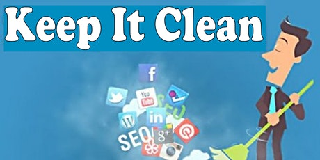 Keep It Clean:  How to Sanitize your Social Media before a Job Search tickets