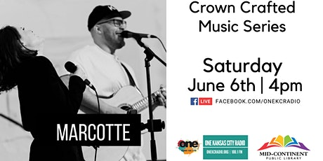 Crown Crafted Music Series:Marcotte tickets