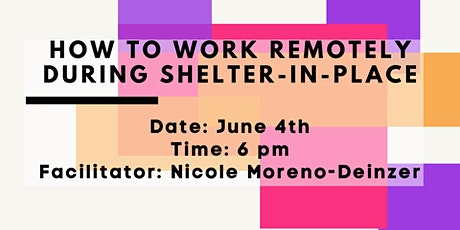 How To Work Remotely During Shelter-In-Place tickets