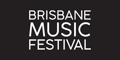 Eva / 2020 Brisbane Music Festival tickets