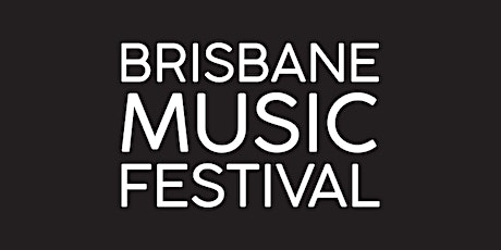 Fantasy / 2020 Brisbane Music Festival tickets