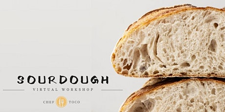 Sourdough Workshop with Chef Toco tickets