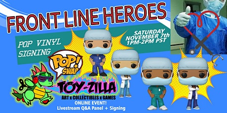 Funko POP SWAP SIGNING TOY-ZILLA with COVID19 Front Line Heroes tickets