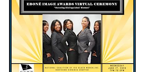 Ebone Image Awards Virtual Ceremony- NC100BW NOVA Chapter tickets