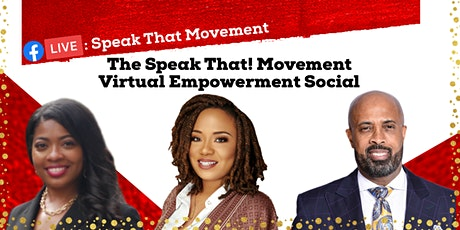 The Speak That! Movement Virtual Empowerment Social: 5/31/2020 tickets
