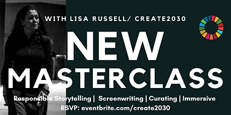 Lisa Russell / Create2030's Impact Storytelling Masterclass tickets
