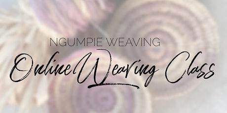 Ngumpie Weaving - Online Weaving Class tickets