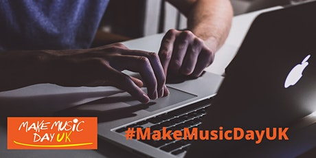 Running Online Events for Make Music Day UK tickets